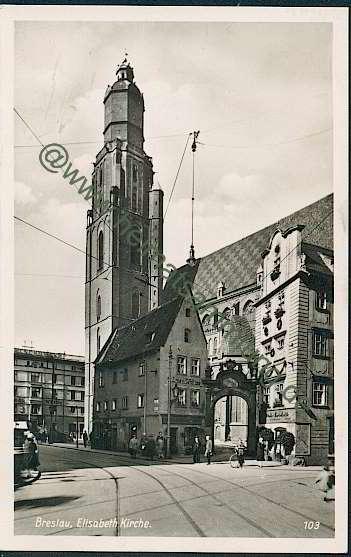 https://www.heimatsammlung.de/topo_unter/schlesien_ab_03/images_01/breslau-elisabeth-kirche-982.jpg